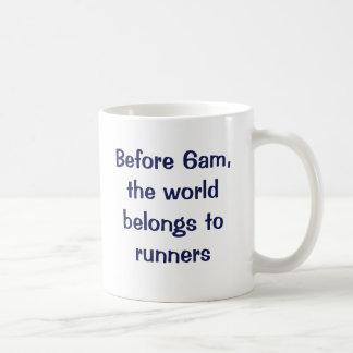 Antes de 6am, el mundo pertenece a los corredores taza clásica