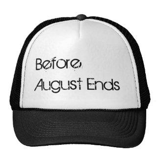 Antes de agosto gorra de los extremos