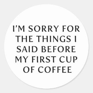 Antes de mi primera taza de café pegatinas redondas