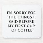 Antes de mi primera taza de café tapetes de raton