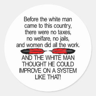 Antes del hombre blanco vinieron los 2 E.E.U.U. Pegatina Redonda
