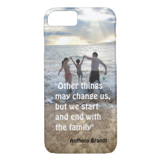 Anthony Brandt familly quote beach background iPhone 7 Case