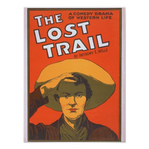 "Anthony E. Wills ""The Lost Trail"" Wester Theatre Poster"