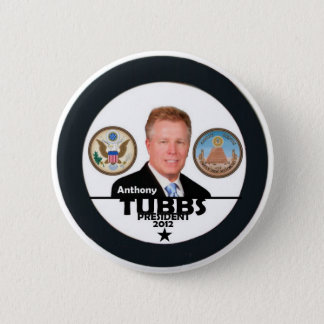 Anthony Tubbs for President 2012 Button