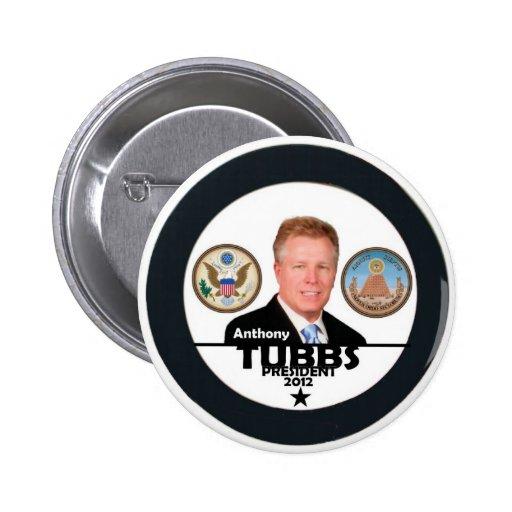 Anthony Tubbs para el presidente 2012 Pin