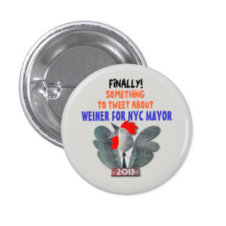 Anthony Weiner for NYC Mayor in 2013 1 Inch Round Button