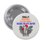 Anthony Weiner for NYC Mayor in 2013 Pins
