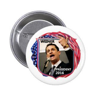 Anthony Weiner para el presidente 2016 Pin Redondo De 2 Pulgadas