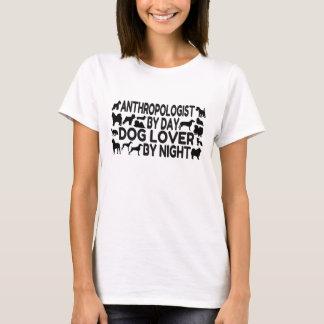 Anthropologist Dog Lover T-Shirt