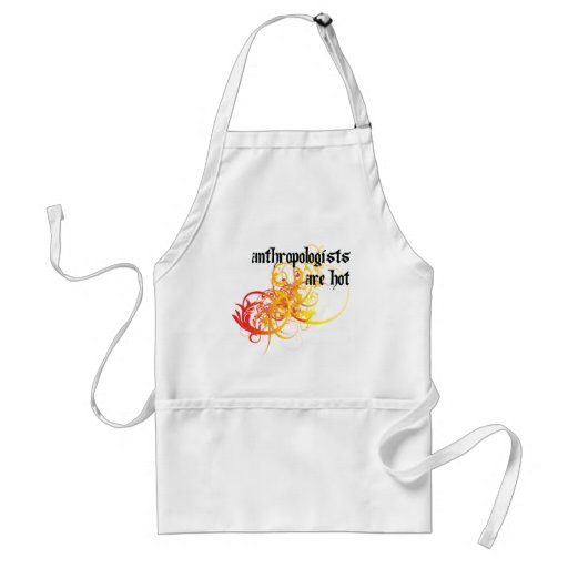 Anthropologists Are Hot Apron