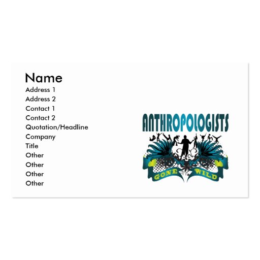 Anthropologists Gone Wild Double-Sided Standard Business Cards (Pack Of 100)