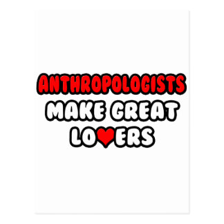 Anthropologists Make Great Lovers Postcard