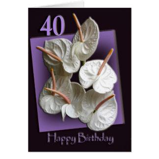 Anthuriums 40th Happy Birthday Card