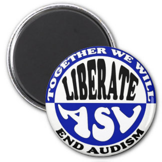 Anti-Audism button Refrigerator Magnet