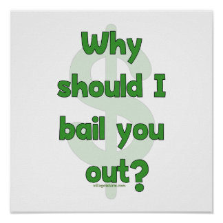 Anti-Bailout Posters
