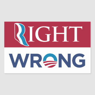 Anti Barack Obama Right Wrong Sticker (Red)
