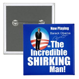 Anti Barack Obama - Shirker Pinback Button