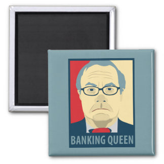 Anti-Barney Frank Banking Queen Fridge Magnet