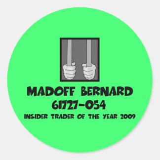 Anti Bernard Madoff jail Classic Round Sticker