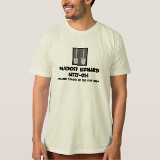 Anti Bernard Madoff jail T-Shirt