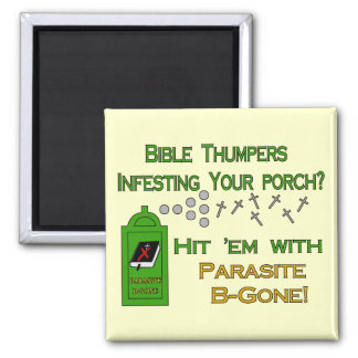 Anti-Bible Thumpers Magnet