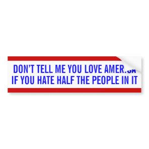 Anti-bigotry bumper sticker