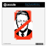 ANTI- BILL CLINTON DECAL FOR iPod TOUCH 4G