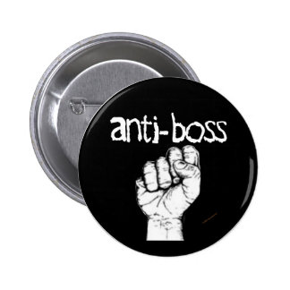 Anti Boss slave wages union workers rights labor Pinback Button