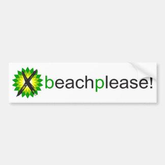 Anti-BP Beach Please Bumper Sticker