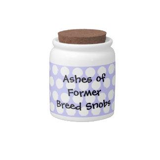 Anti Breed Snob Dog Lovers Jar Candy Jar