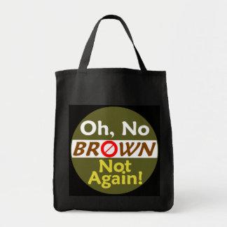 Anti BROWN Not Again! Bag