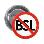 Anti BSL Button