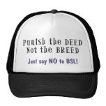 Anti-BSL Punish the Deed, Not the Breed Hat