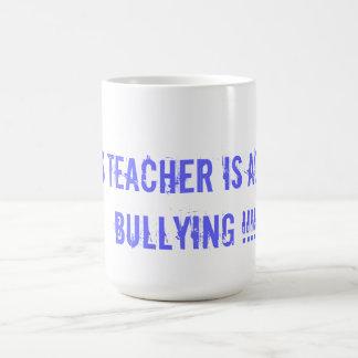 ANTI BULLYING TEACHER'S MUG