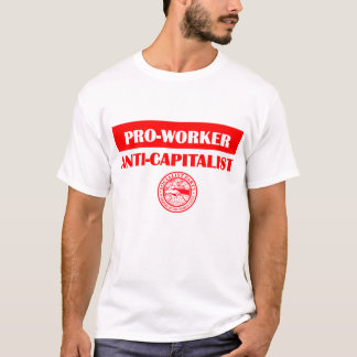 Anti-Capitalista de SPUSA Pro-Worker/ Playera