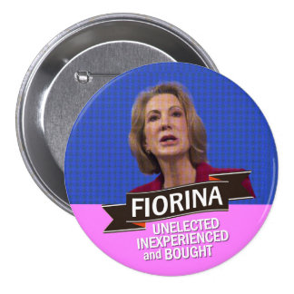 anti-Carly Fiorina for President 3 Inch Round Button