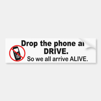 Anti-Cell Phone & Driving Bumper Sticker Car Bumper Sticker