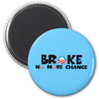 Anti change,anti Obama 2 Inch Round Magnet