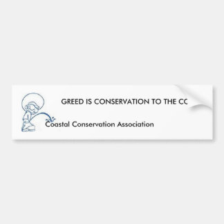 ANTI- Coastal Conservation Association... Bumper Sticker