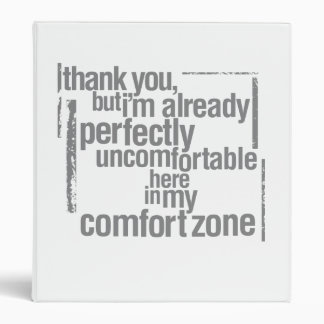 Anti-Comfort Zone Binder