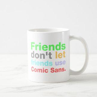 Anti-Comic Sans Font Classic White Coffee Mug