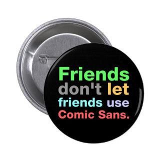 Anti-Cómico sin fuente Pins