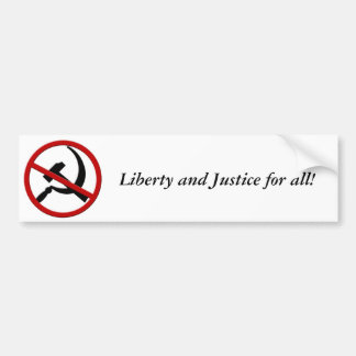 Anti-Communism, Liberty and Justice for all! Car Bumper Sticker