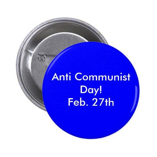 Anti Communist Day!Feb. 27th 2 Inch Round Button