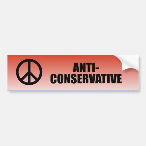 Anti-Conservador Etiqueta De Parachoque