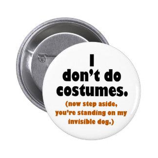 Anti-Costume Button