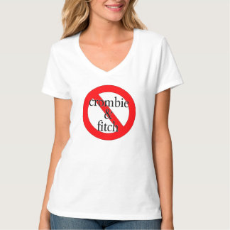 Anti-Crombie & Fitch T-Shirt