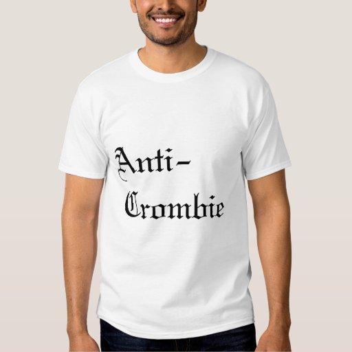 Anti-Crombie Tee Shirt