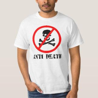 Anti Death T-Shirt