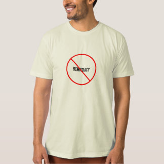 anti democracy, Lysander Spooner  quote. T-Shirt